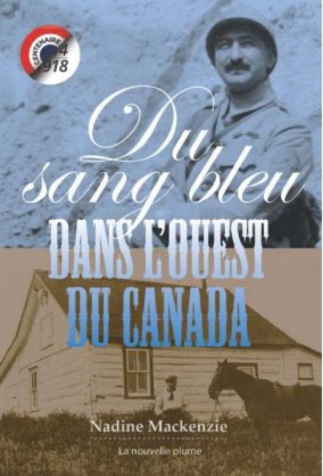 Affiche - Du sang bleu dans l'ouest du Canada