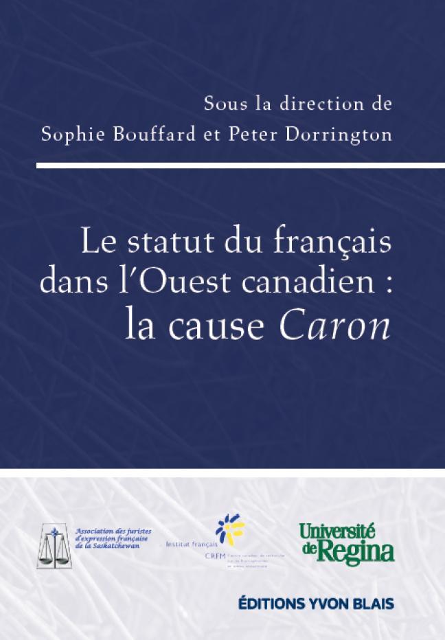 Affiche - Le statut du français dans l'Ouest canadien: la cause Caron